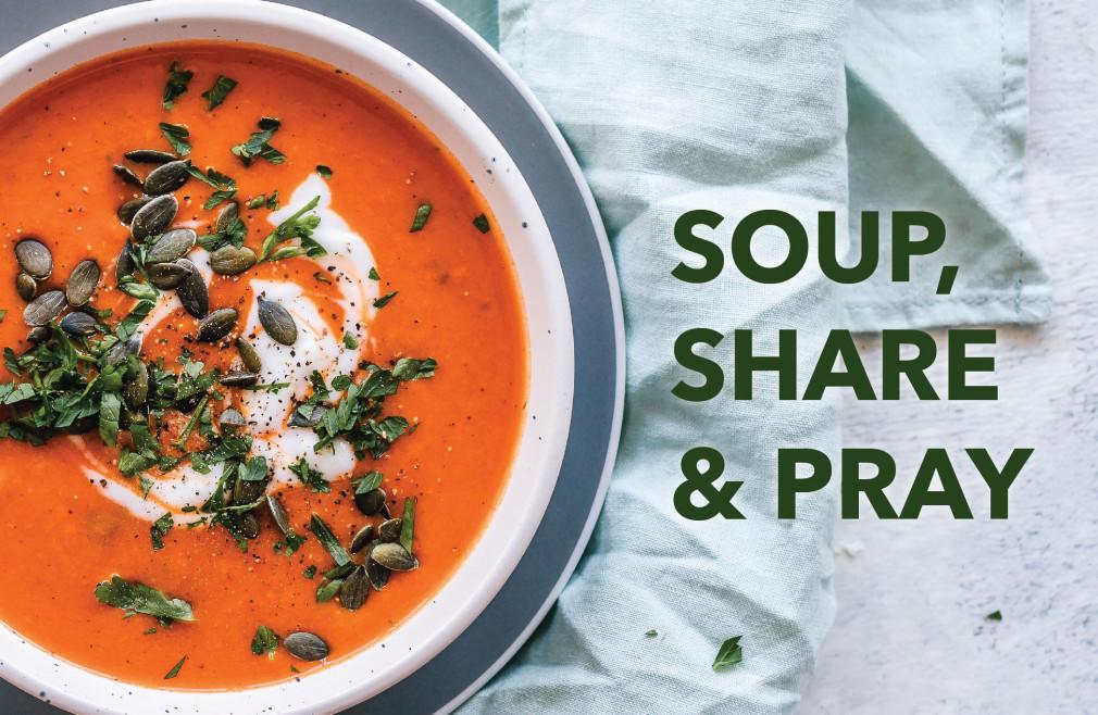 Soup, Share & Pray