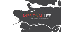 Missional Life: Following Our Missionary God