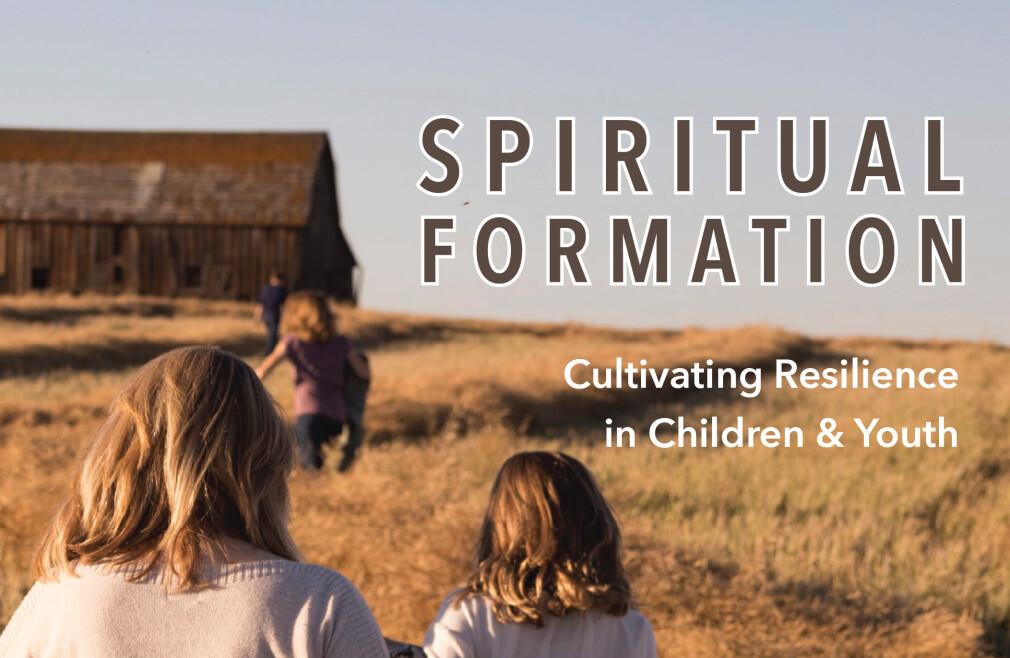 Family Seminar: Spiritual Formation