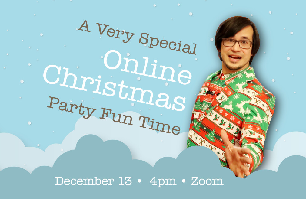 A Very Special Online Christmas Party Fun Time