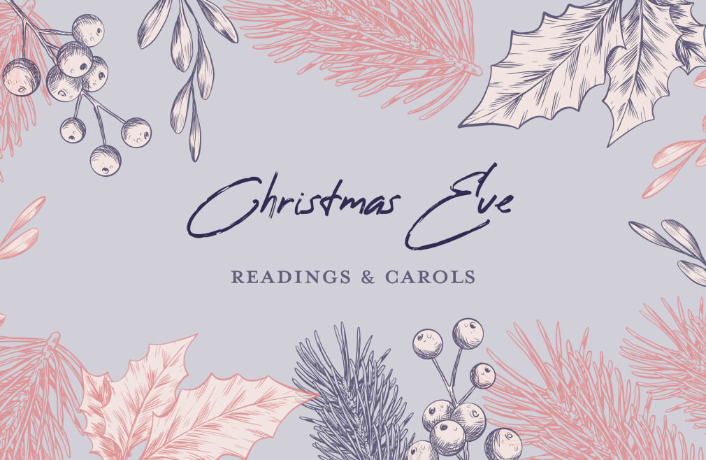 Christmas Eve Readings and Carols