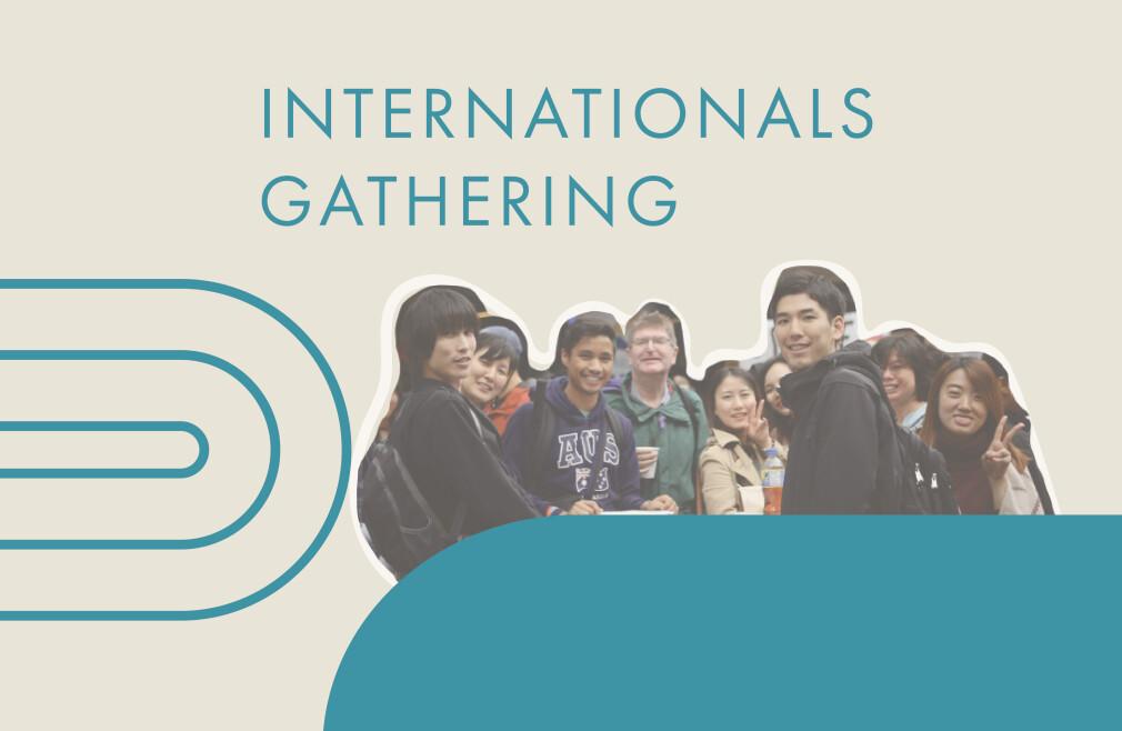 Internationals Gathering