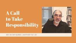 A Call to Take Responsibility